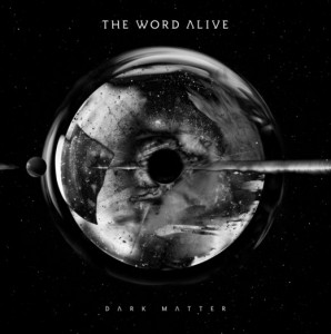 "The Word Alive - ""Dark Matter"" (2016)"
