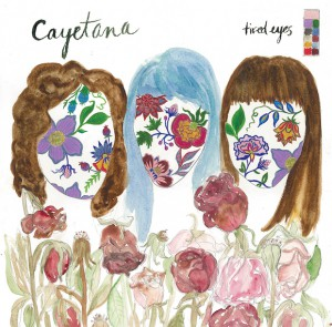 "Cayetana - ""Tired Eyes (EP)"" (2016)"