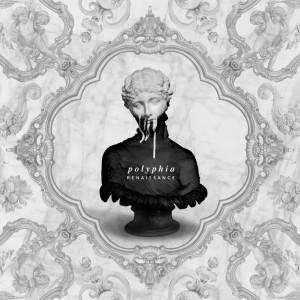 Polyphia - Renaissance (2016)