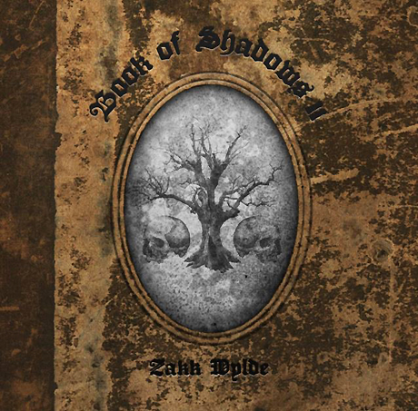 Zakk& Wylde - Book& Of& Shadows& II (2016)