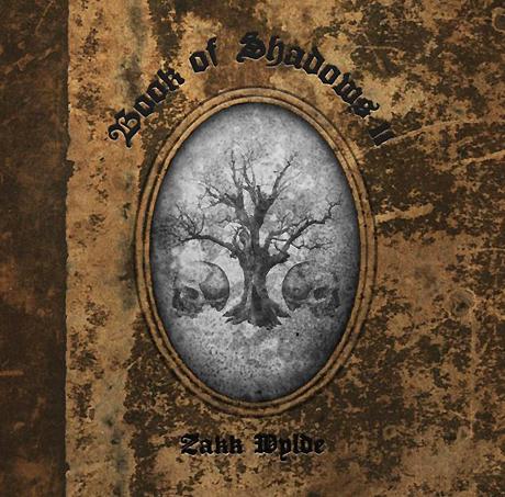 Zakk& Wylde - Book& Of& Shadows& II (2016)