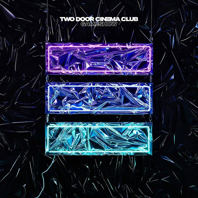 Two& Door& Cinema& Club - Gameshow (2016)