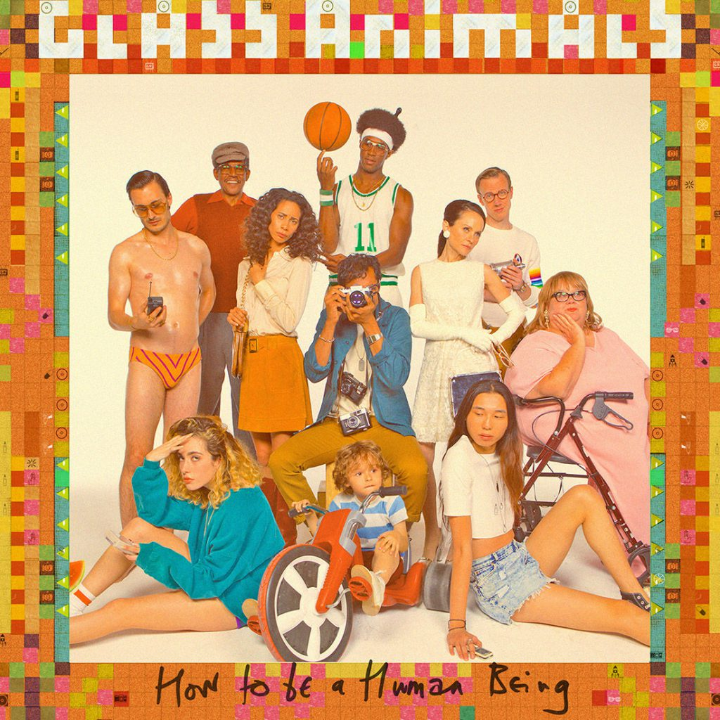 Glass& Animals - How& To& Be& a& Human& Being (2016)