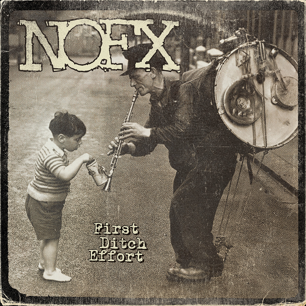 NOFX - First& Ditch& Effort (2016)