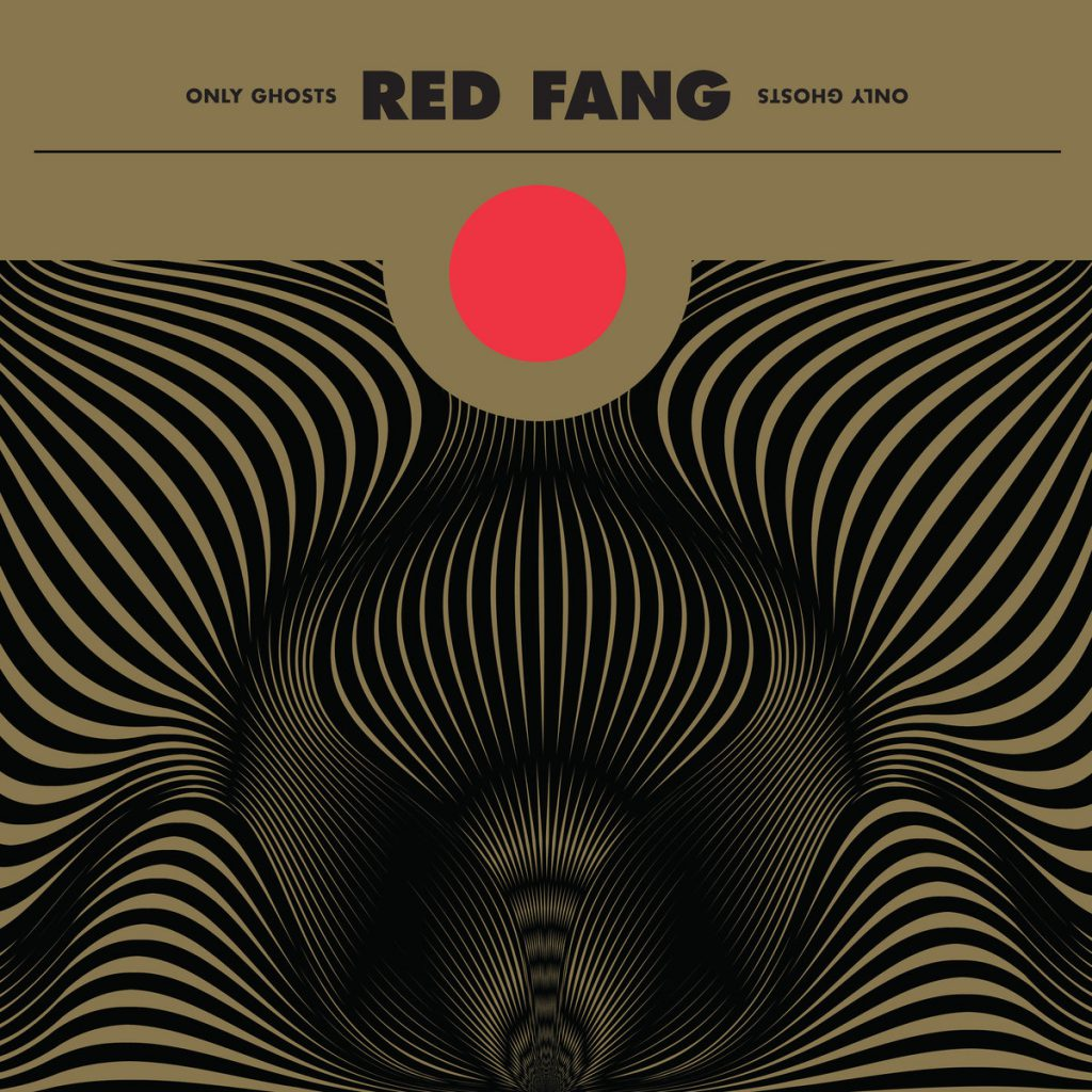 Red& Fang - Only& Ghosts (2016)