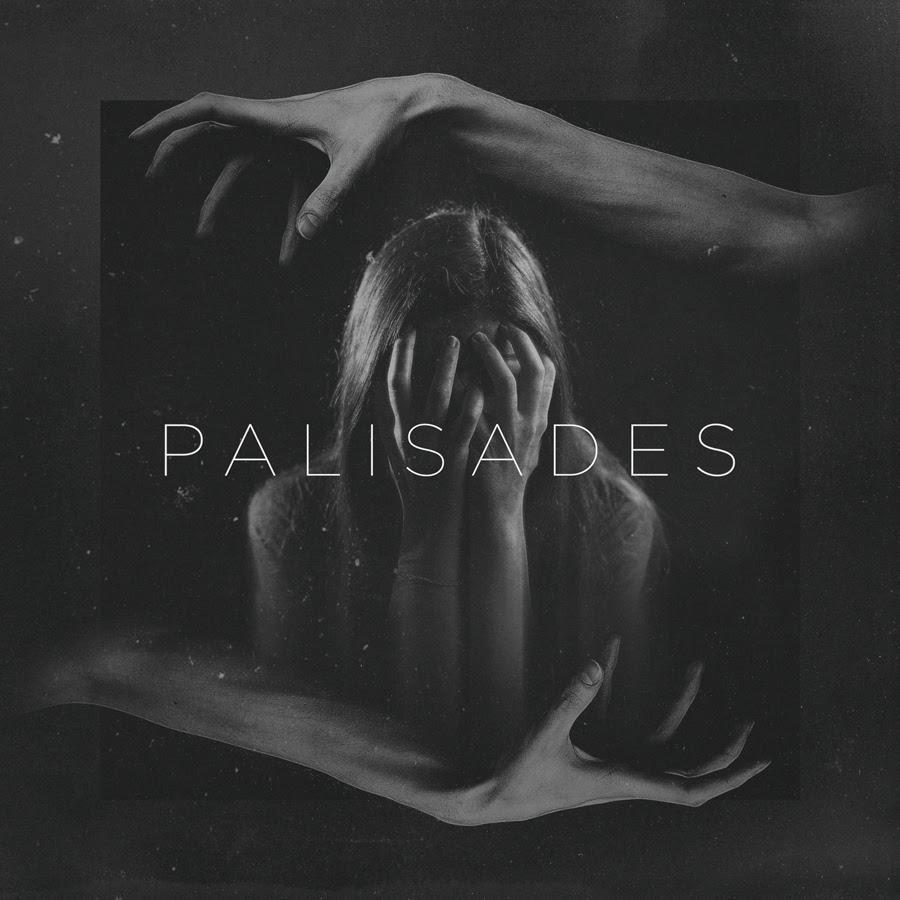 Palisades - Palisades (2016)