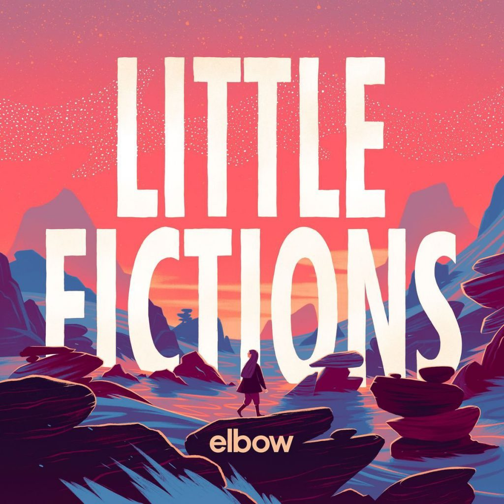 Elbow - Little& Fictions (2016)