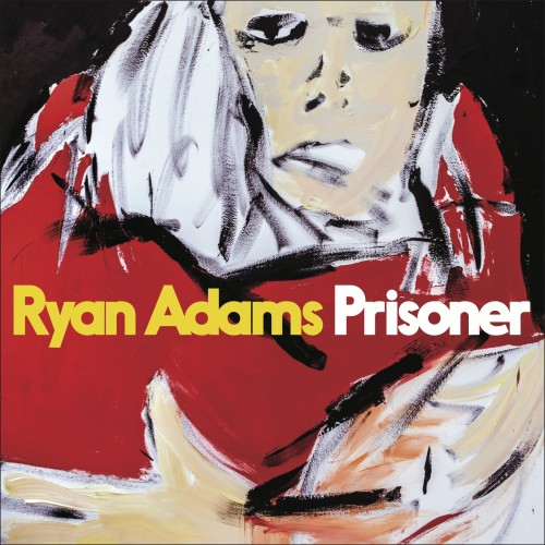Ryan& Adams - Prisoner (2017)