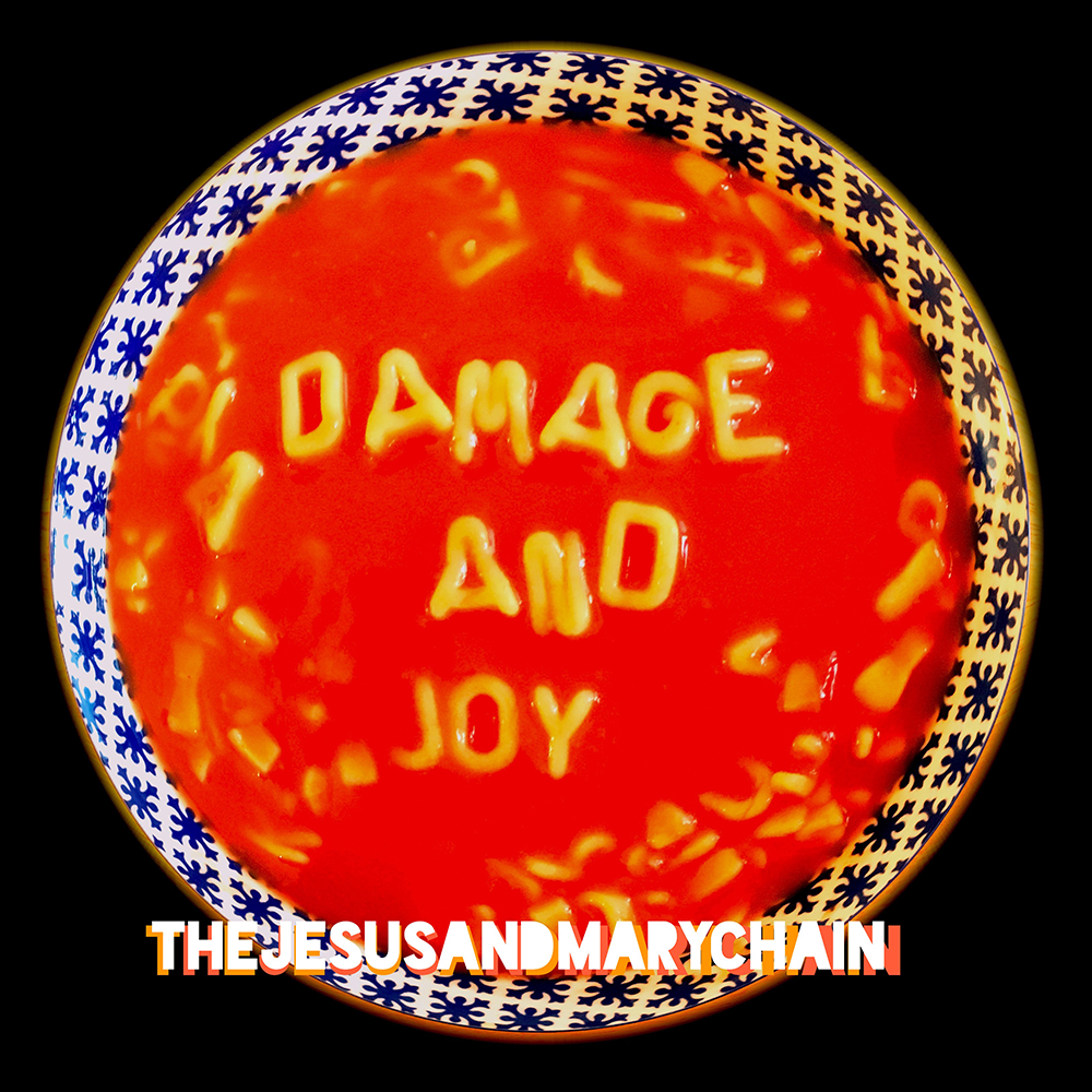 The& Jesus& And& Mary& Chain - Damage& And& Joy (2016)