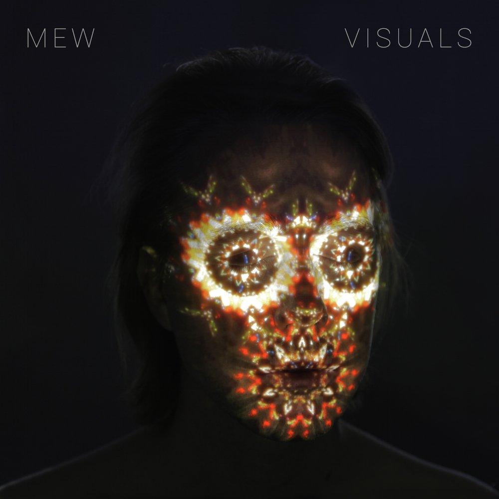 Mew - Visuals (2017)