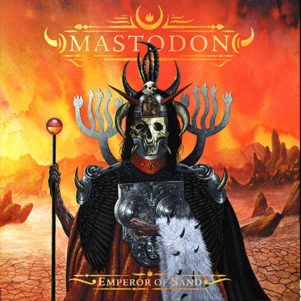 Mastodon - Emperor& Of& Sand (2017)