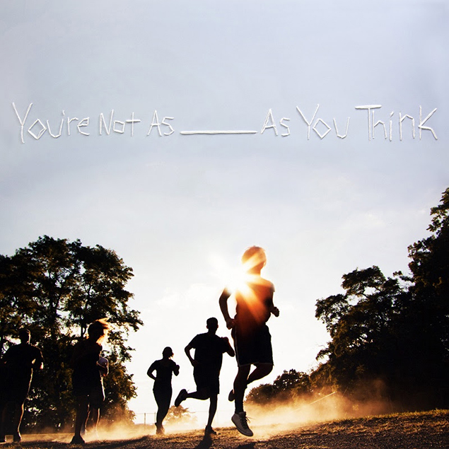 Sorority& Noise - You're& Not& As&  _____& As& You& Think (2017)