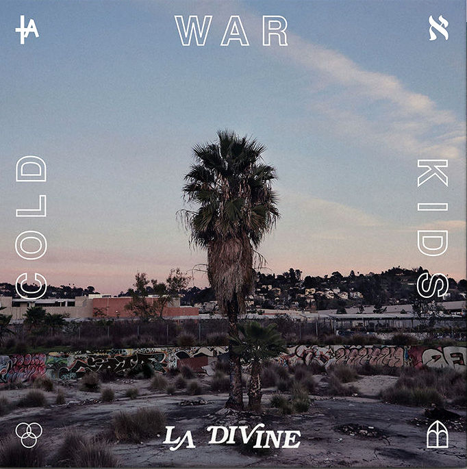 Cold& War& Kids - LA& Divine (2017)