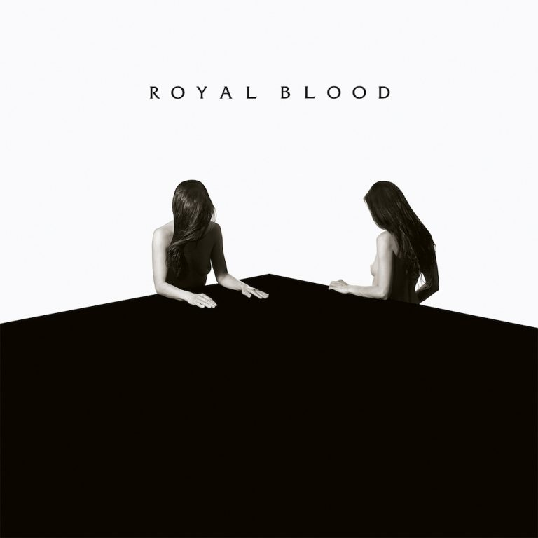 Royal& Blood - How& Did& We& Get& So& Dark (2017)