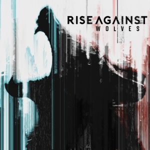 Rise& Against - Wolves (2017)