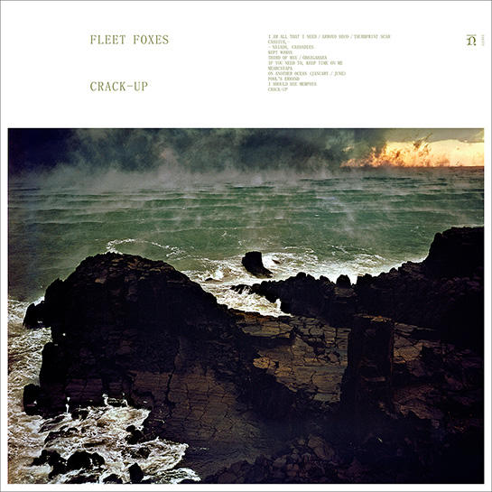 Fleet&amp Foxes - Crack-Up (2017)