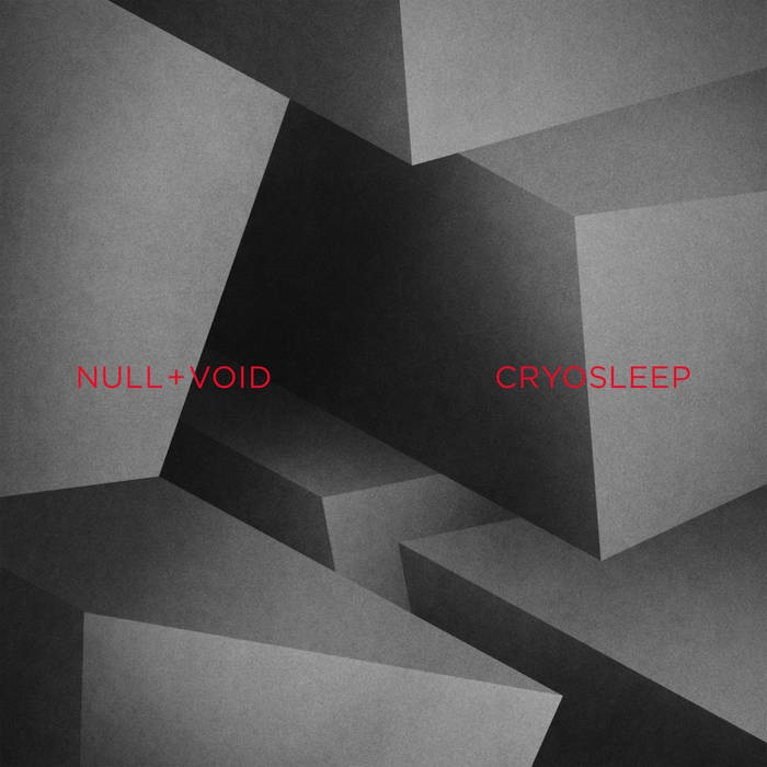 Null + Void - Cryosleep (2017)