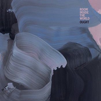 Ought - Inside the World (2018)